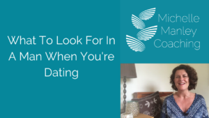 Thumbnail What To Look For In A Man When You're Dating